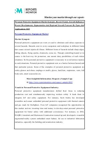 Personal Protective Equipment Market Production, Revenue, Price Trend & Forecast Report 2017-2025
