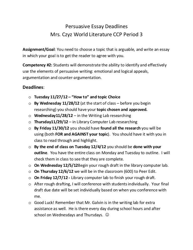 persuasive essay deadlines period