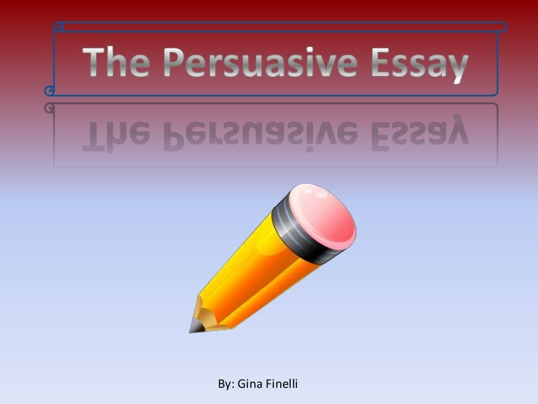 the persuasive essay writing process