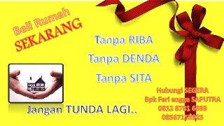 08567153925 (SAT), Perumahan syariah Tanpa Riba di Bandung