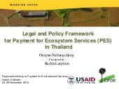 Legal and Policy Framework for Payment for Ecosystem Services (PES) in Thailand