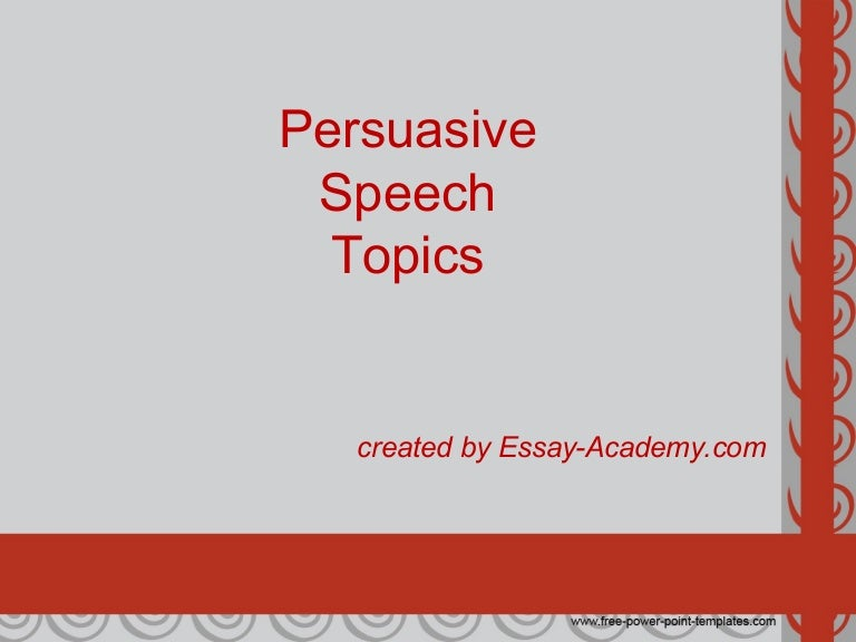 list of persuasive speech