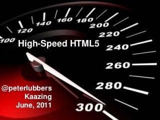 High-Speed HTML5