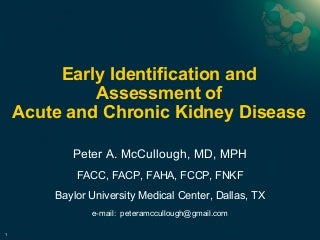 Peter McCullough, Early Identification and Assessment of Acute and Chronic Kidney Disease