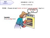 PET Grammar Contents Unit 16 -  Present Continous