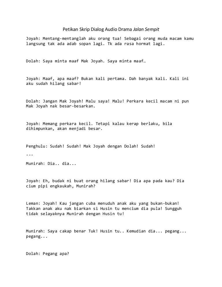 Petikan Skrip Dialog Audio Drama Jalan Sempit