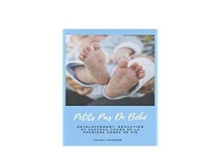 [E.B.O.O.K] LIBRARY Petits Pas De Bebe Developpement education Et Sante Au Cours De La Premiere Annee De Vie Guide Pour Les Parents French Edition 'Read_online'