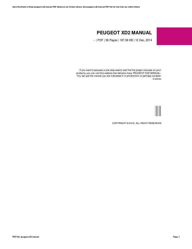 peugeot xd2 manual rh slideshare net Peugeot 108 Peugeot 202