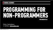 Programming For Non-Programmers