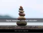Digital, networked, and open education