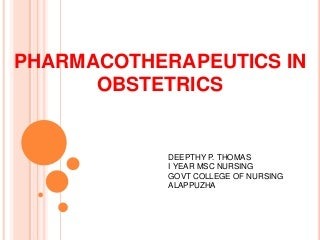 Pharmacotherapeutics in obstetrics