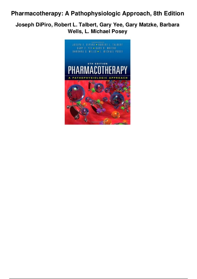 Pharmacotherapy dipiro 7th edition free download.