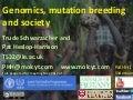 Genomics, mutation breeding and society - IAEA Coffee & Banana meeting - Schwarzacher Heslop-Harrison