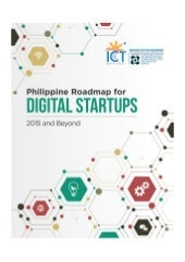 Philippine Roadmap for Digital Startups 2015 and Beyond