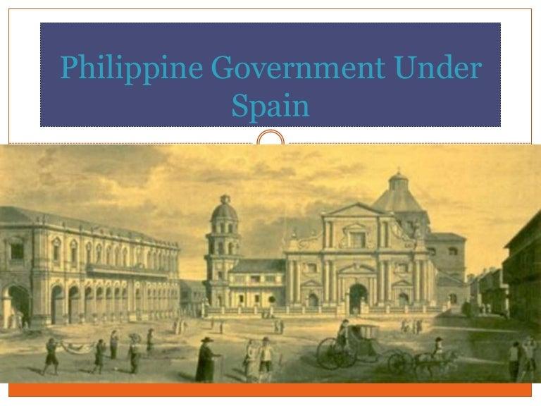 Philippine Government Under Spain