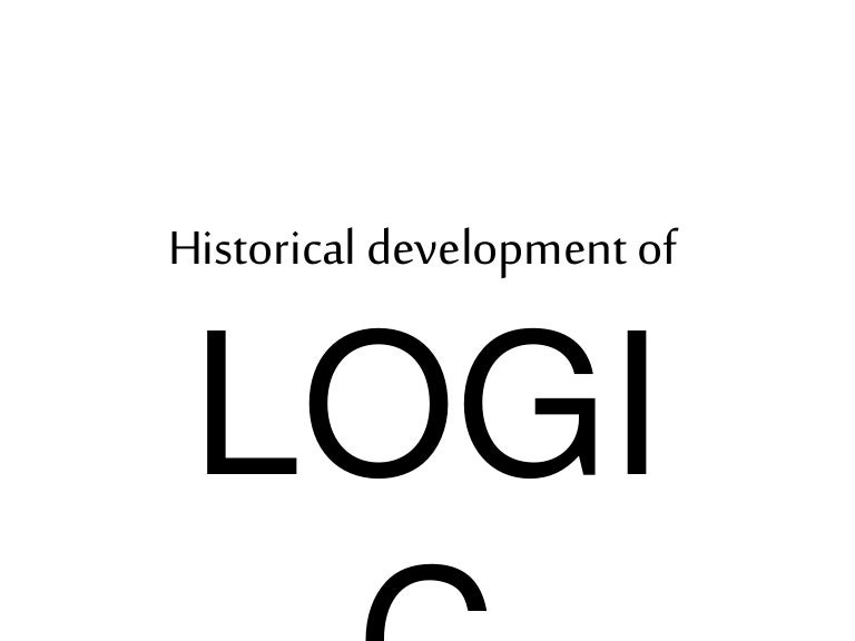 Historical Development Of Logic