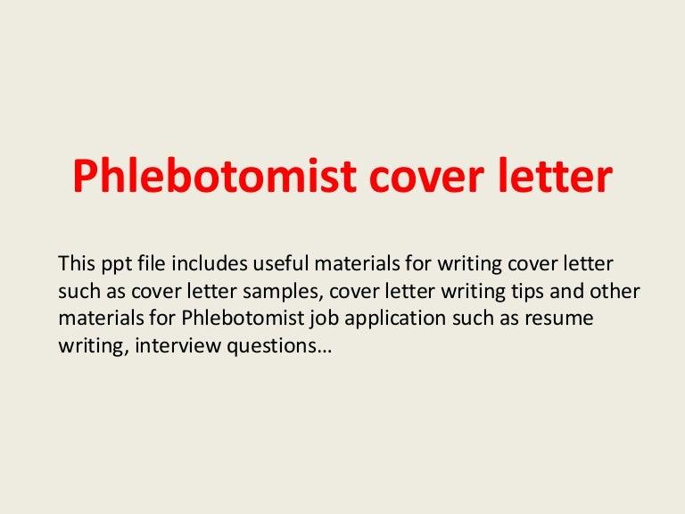 phlebotomistcoverletter-140223204353-phpapp02-thumbnail-4.jpg?cb=1393188262