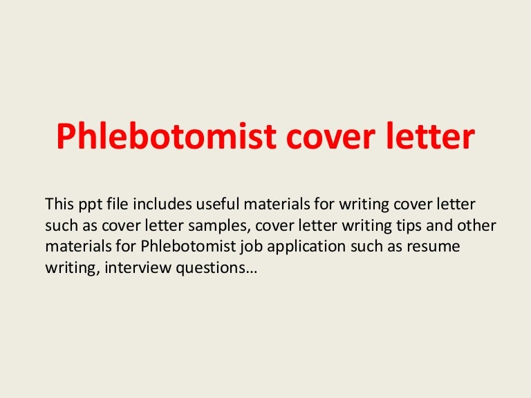 Superior SlideShare For Phlebotomist Cover Letter