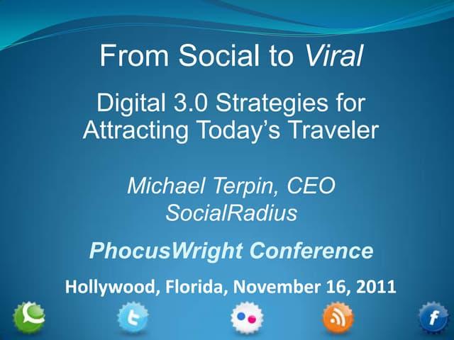 PhocusWright seminar, From Social to Viral - november 16 2011