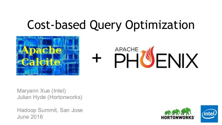 Cost-based Query Optimization in Apache Phoenix using Apache