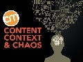 Content, Context and Chaos - Robert Rose