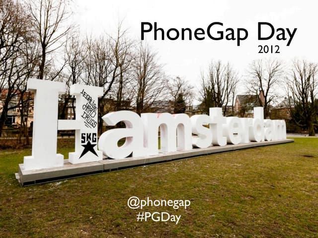 PhoneGap Day EU 2012 Welcome