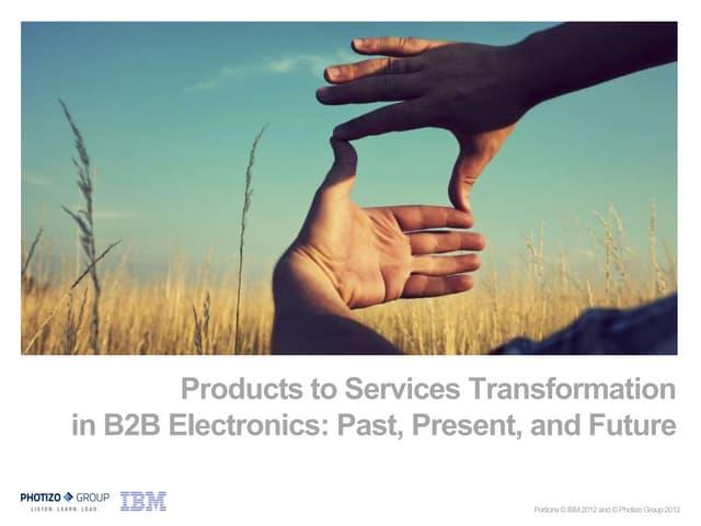 Photizo & IBM Viewpoint on B2B Transformation