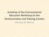 Demonstration and Training Center Update_Mid-March 2013