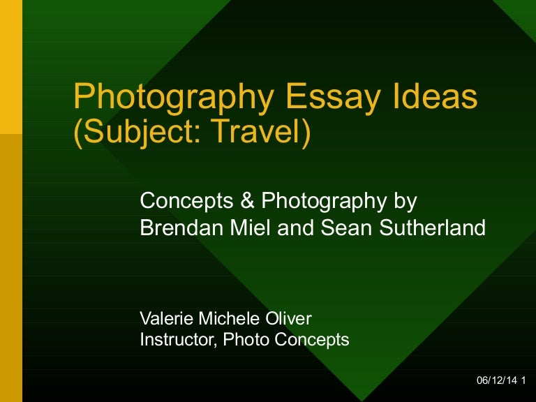 photography essay assignment for students theme travel education