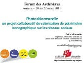 PhotosNormandie, Forum des Archivistes - 20 mars 2013