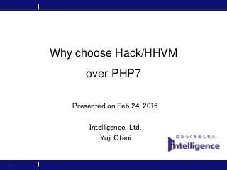 Why choose Hack/HHVM over PHP7
