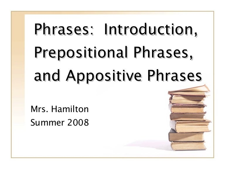 Phrases Prepositional And Appositive – Appositive Phrase Worksheet