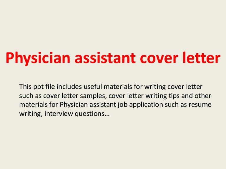 physicianassistantcoverletter-140223204625-phpapp02-thumbnail-4.jpg?cb=1393188428