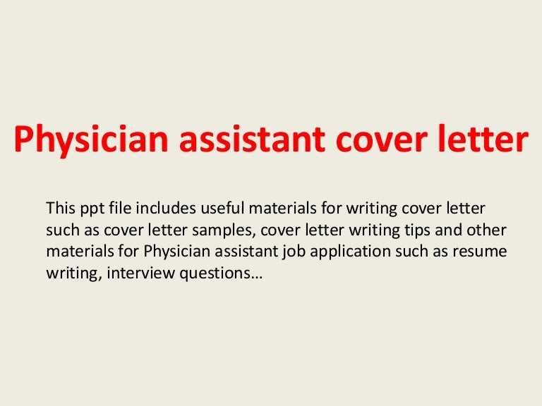 physicianassistantcoverletter 140223204625 phpapp02 thumbnail 4jpgcb1393188428