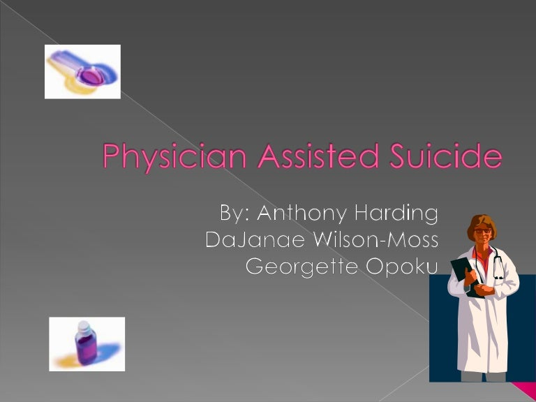 physician assisted suicide pas policy