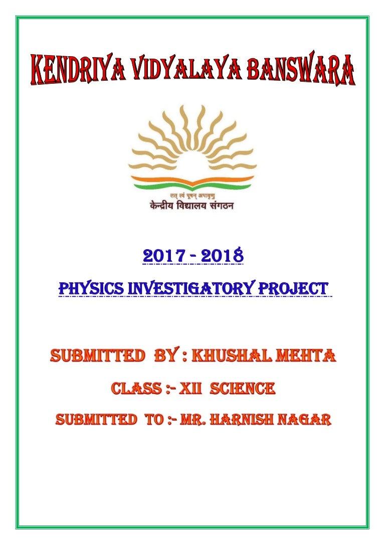 Summary -> Physics Investigatory Project Topic Seminarsonly