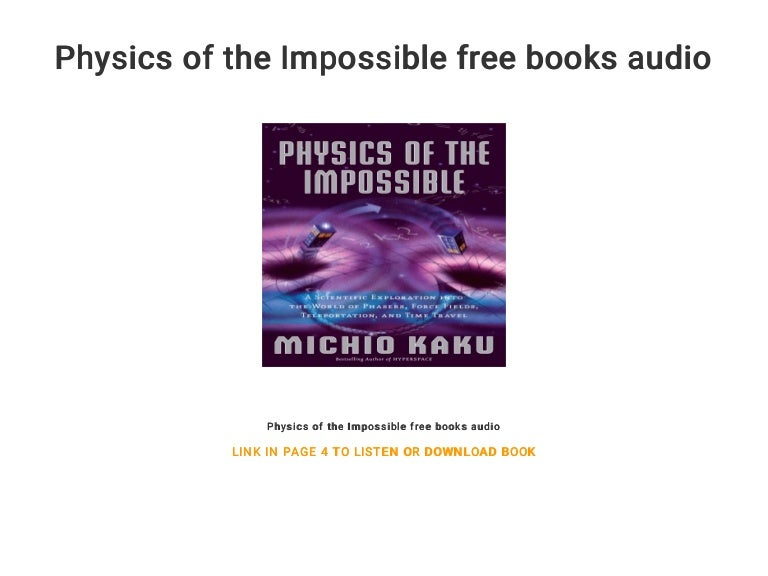 Physics of the impossible audiobook free.