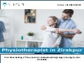 Physiotherapist in Zirakpur