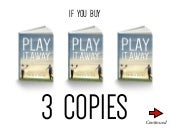 Play It Away - TRIPLE PLAY (3 copies)