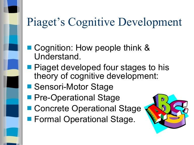 Piagets Cognitive Development