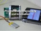 Programming Interactivity and Innovation