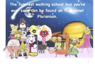 The Walking School Bus