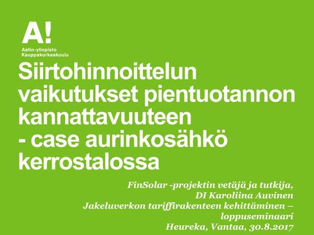 Pientuotanto ja siirtomaksut finsolar_case_auvinen_30082017