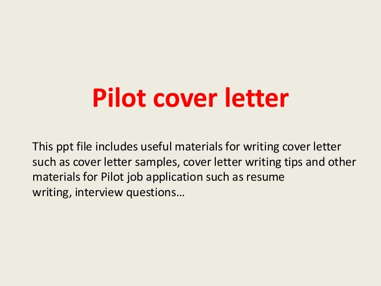 pilotcoverletter-140306021113-phpapp02-thumbnail-4 Job Application Cover Letter By Email on for real or potential, template for senior, for practice management, for academic,