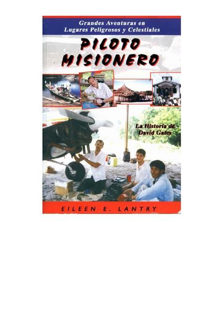 Piloto misionero - Eyleen E. Lantry