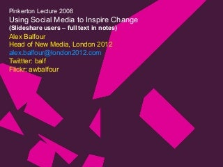 Social Media and the Olympics: Change, Social Media and London 2012