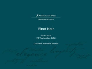 Masterclass: Pinot Noir, presented by Tom Carson
