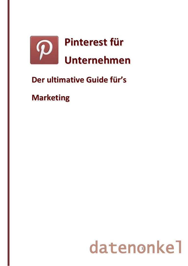 Pinterest für Unternehmen - der ultimative Marketing Guide