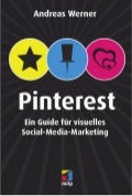 Pinterest - Ein Guide für visuelles Social-Media-Marketing (Inhalt)