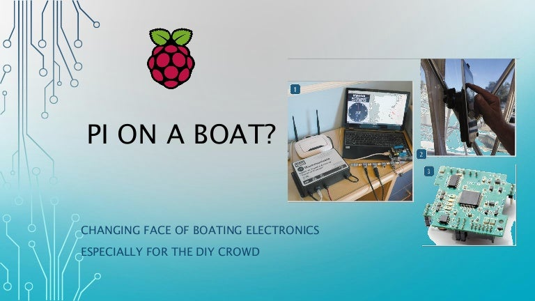 Pi on a boat presentation by james craig 18 march 2016